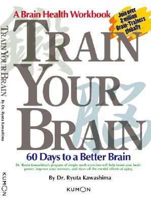Train Your Brain By Kawashima, Ryuta